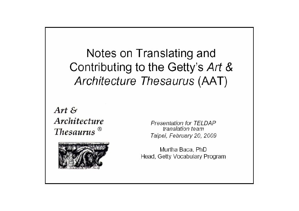 Notes on Translating and Contributing to the Getty's AAT