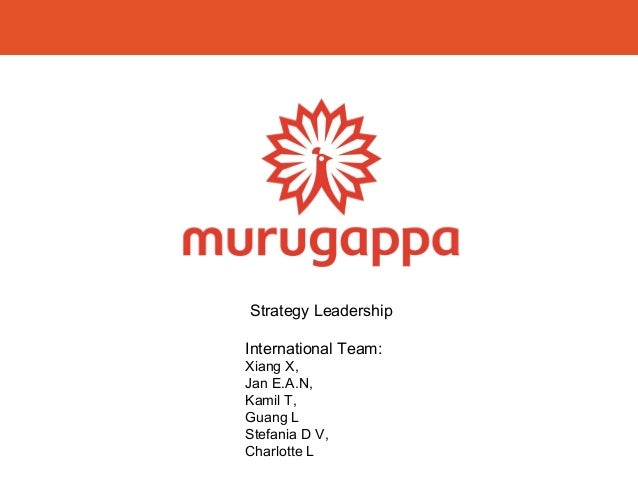 Strategy Leadership International Team: Xiang X, Jan E.A.N, Kamil T, Guang L Stefania D V, Charlotte L