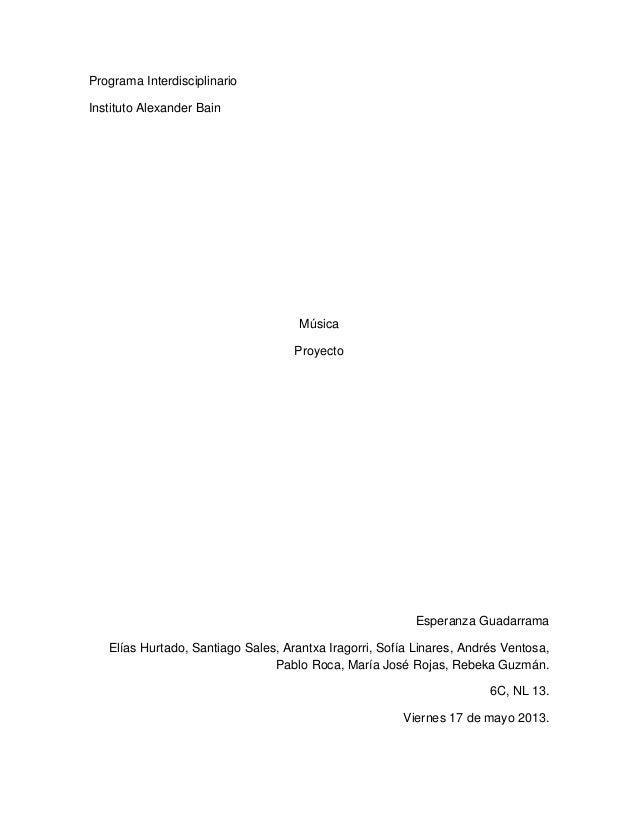 Programa InterdisciplinarioInstituto Alexander BainMúsicaProyectoEsperanza GuadarramaElías Hurtado, Santiago Sales, Arantx...