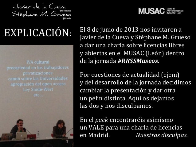 EXPLICACIÓN: El 8 de junio de 2013 nos invitaron a  Javier de la Cueva y Stéphane M. G...
