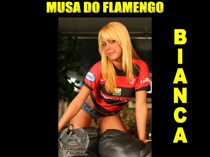 MUSA DO FLAMENGO BIANCA