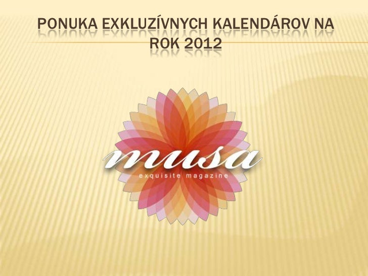 Ponuka exkluzívnych kalendárov na rok 2012<br />