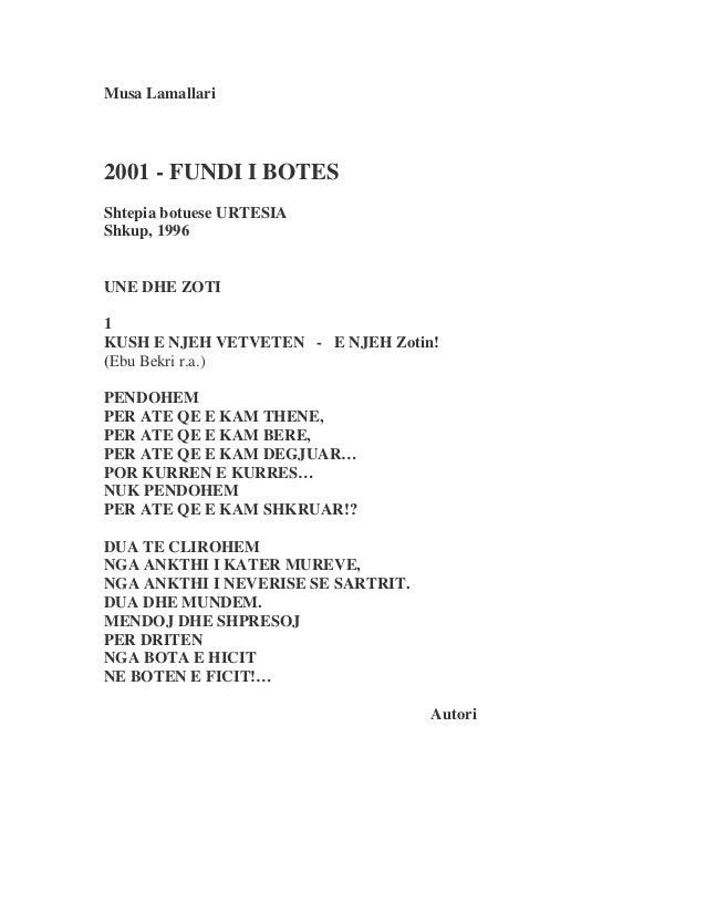 Musa Lamallari  2001 - FUNDI I BOTES  Shtepia botuese URTESIA  Shkup, 1996  UNE DHE ZOTI  1  KUSH E NJEH VETVETEN - E NJEH...