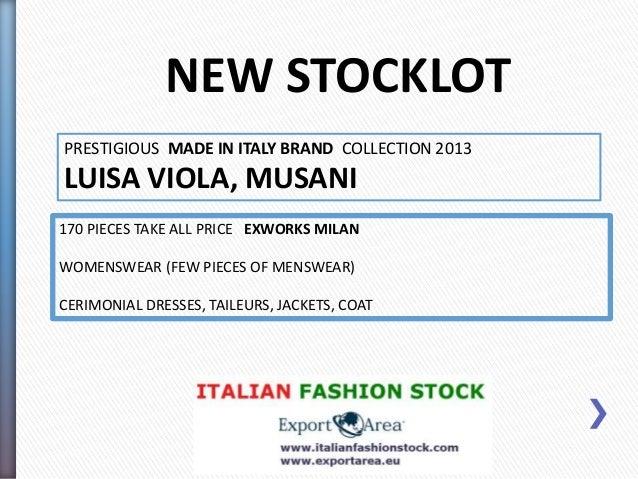 Stocklot in Milan Luisa Viola, Musani
