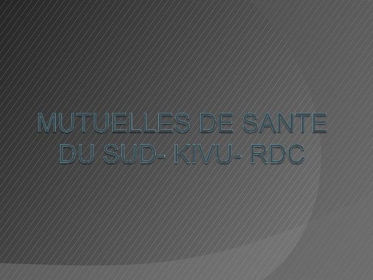 PROVINCE DU SUD KIVU : 34                                      ZONES DE SANTE                                             ...