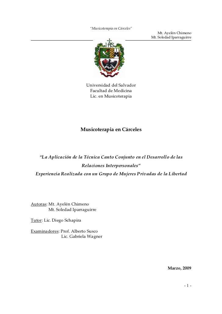 """""""Musicoterapia en Cárceles""""                                                                  Mt. Ayelén Chimeno           ..."""