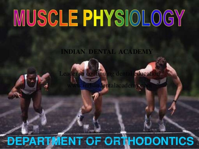 DEPARTMENT OF ORTHODONTICS INDIAN DENTAL ACADEMY Leader in continuing dental education www.indiandentalacademy.com www.ind...