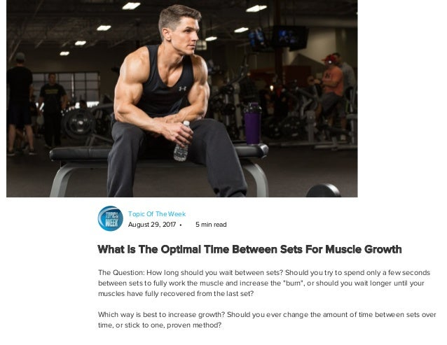 What Is The Optimal Time Between Sets For Muscle Growth? Slide 2