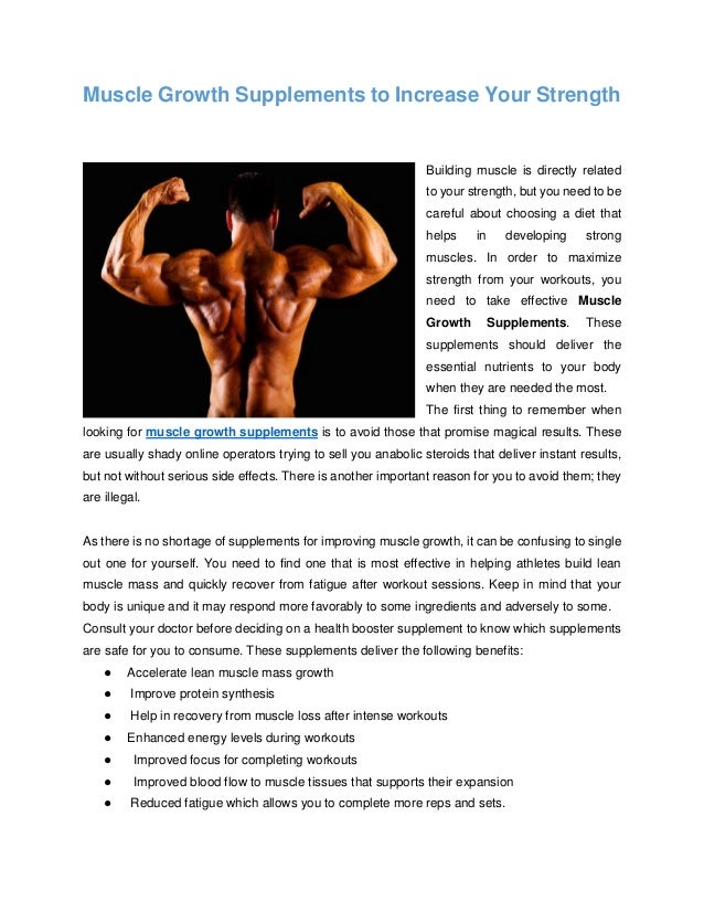 Muscle Growth Supplements to Increase Your Strength Building muscle is directly related to your strength, but you need to ...