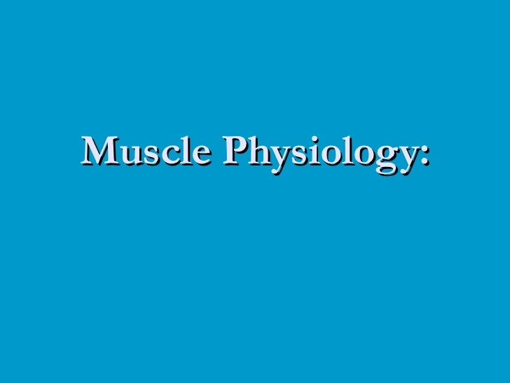 Muscle Physiology: