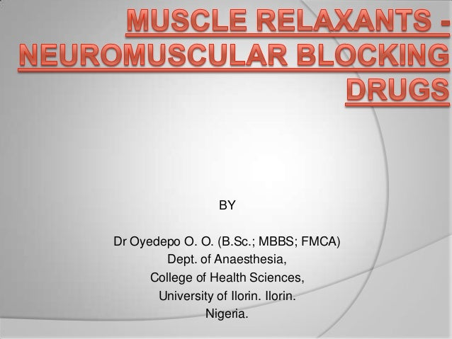 BY Dr Oyedepo O. O. (B.Sc.; MBBS; FMCA) Dept. of Anaesthesia, College of Health Sciences, University of Ilorin. Ilorin. Ni...