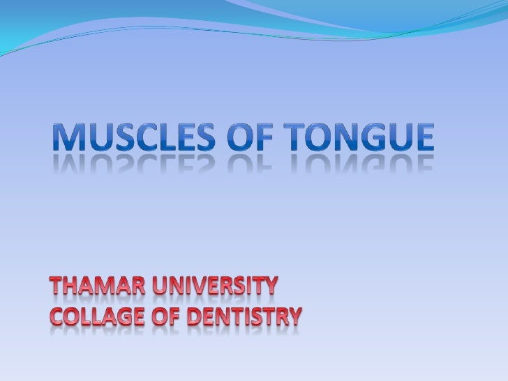 Each half of the tongue contains two types ofmuscles i.e. four intrinsic and four extrinsicmuslces.Extrinsic muscles:Geni...
