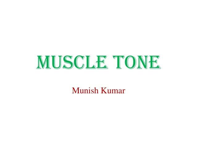 MUSCLE TONE Munish Kumar