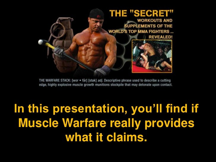 In this presentation, you'll find if Muscle Warfare really provides what it claims. <br />