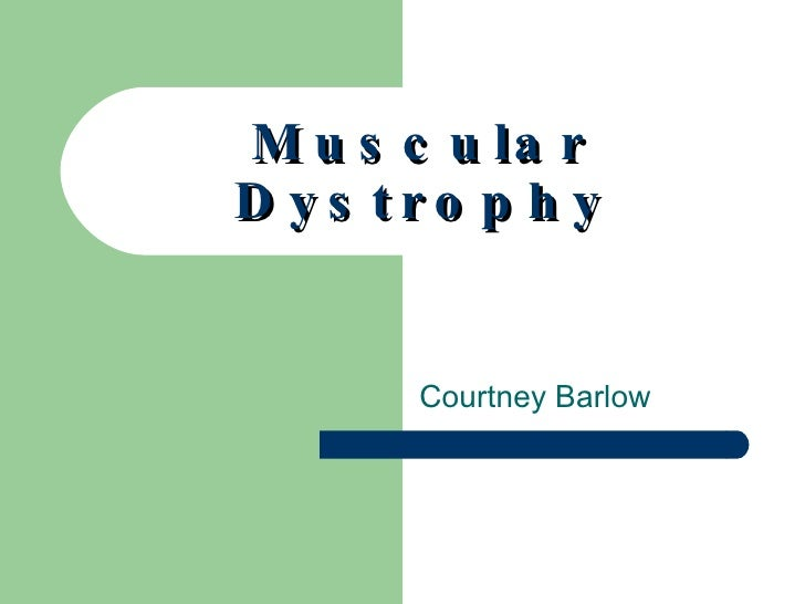Muscular Dystrophy Courtney Barlow