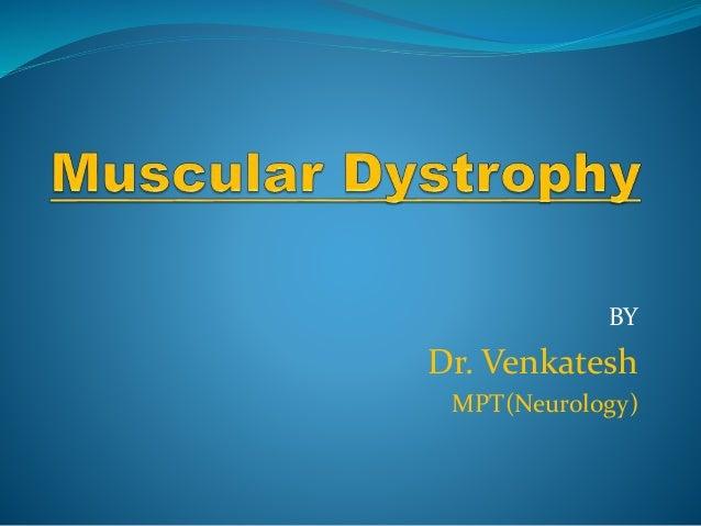 BY Dr. Venkatesh MPT(Neurology)