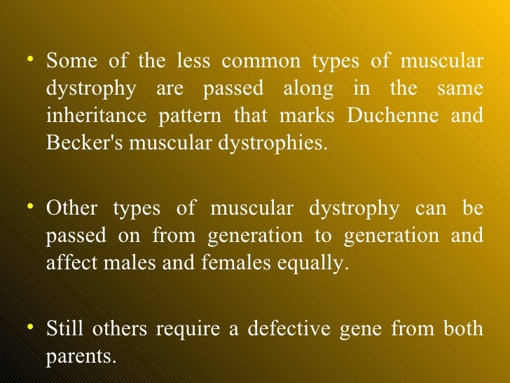 an overview of duchennes muscular dystrophy and the defective gene on the x chromosome Of the several types of muscular dystrophy, the more common are duchenne,   the disease is caused by a defective gene on the 23rd, or x, chromosome that.