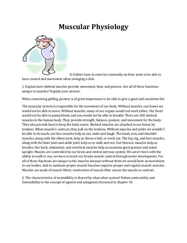 Muscular Physiology                             © Golfers have to exercise constantly on their arms to be able tohave cont...
