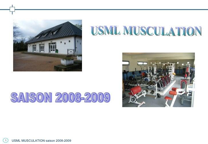 USML MUSCULATION SAISON 2008-2009