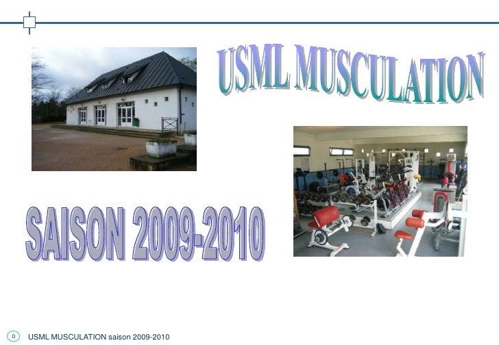 0   USML MUSCULATION saison 2009-2010