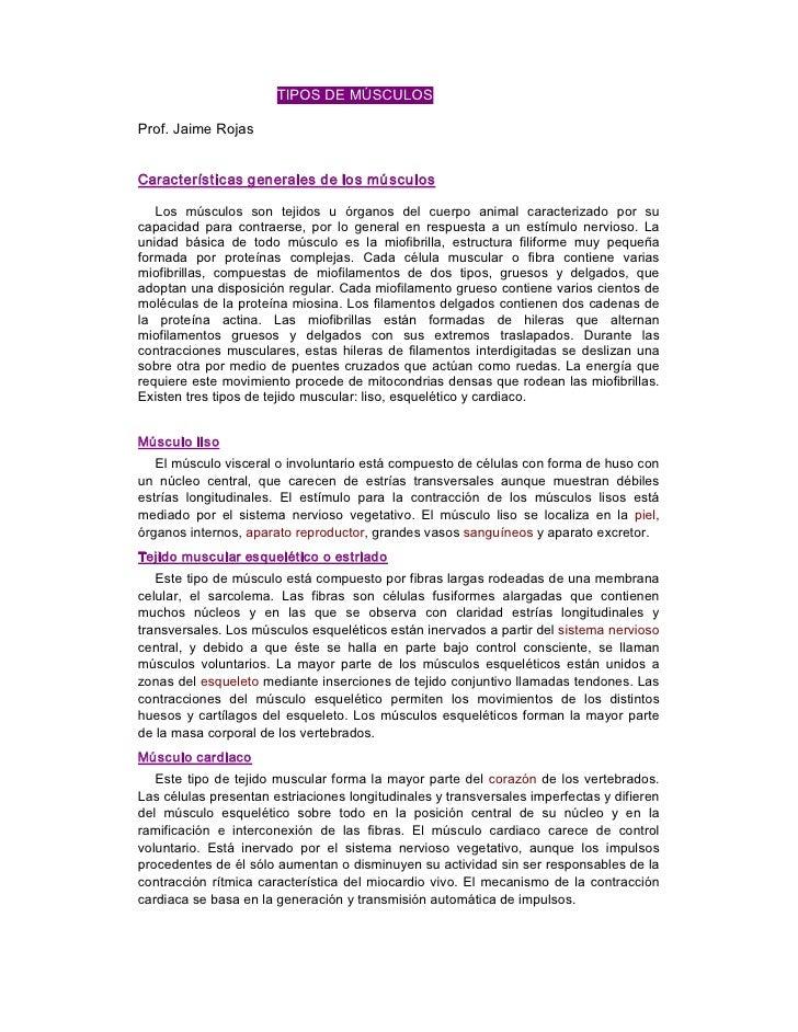 TIPOSDEMÚSCULOS  Prof.JaimeRojas   Característicasgeneralesdelosmúsculos     Los músculos son tejidos u ór...