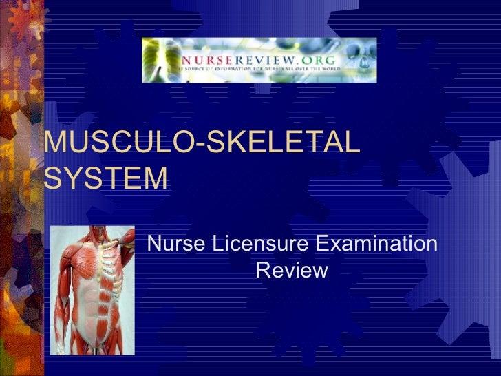 MUSCULO-SKELETAL SYSTEM Nurse Licensure Examination Review
