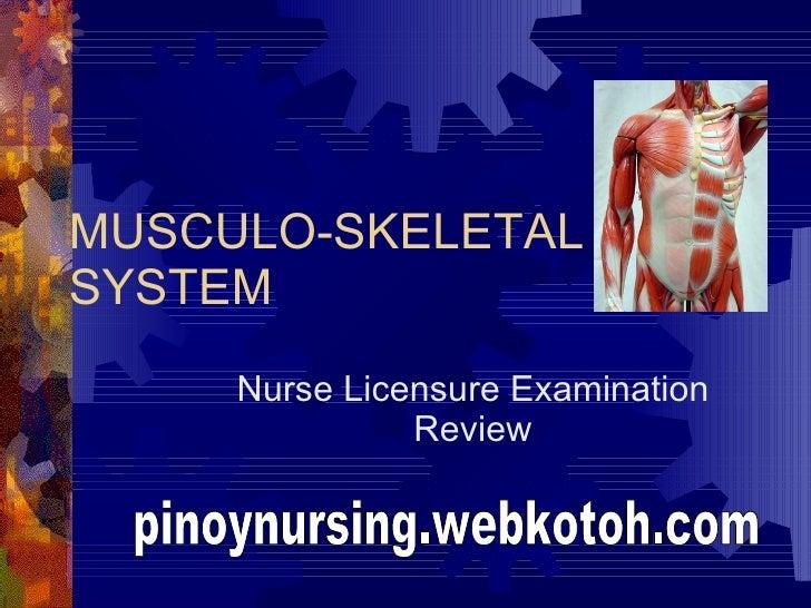 MUSCULO-SKELETAL SYSTEM Nurse Licensure Examination Review pinoynursing.webkotoh.com