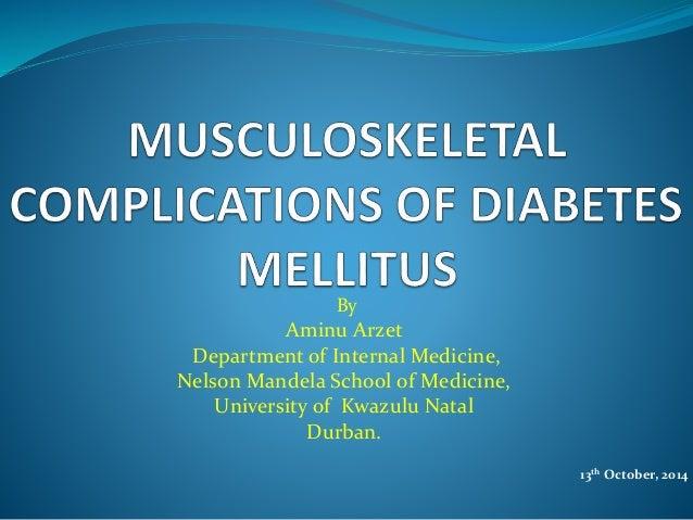 Musculo skeletal complication of diabetes mellitus