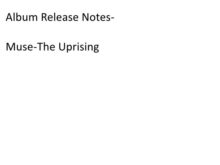 Album Release Notes- <br />Muse-The Uprising<br />