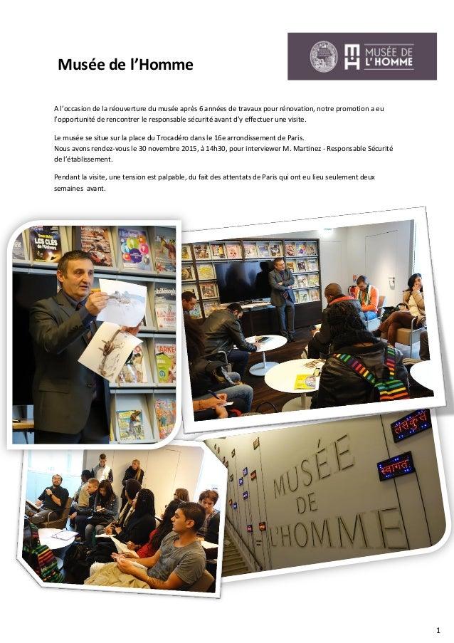 Musée de l'Homme A l'occasion de la réouverture du musée après 6 années de travaux pour rénovation, notre promotion a eu l...