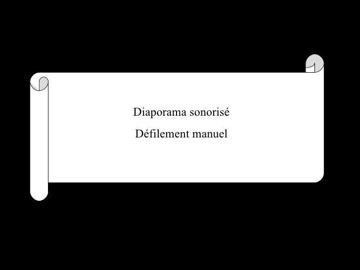 Diaporama sonoriséDéfilement manuel
