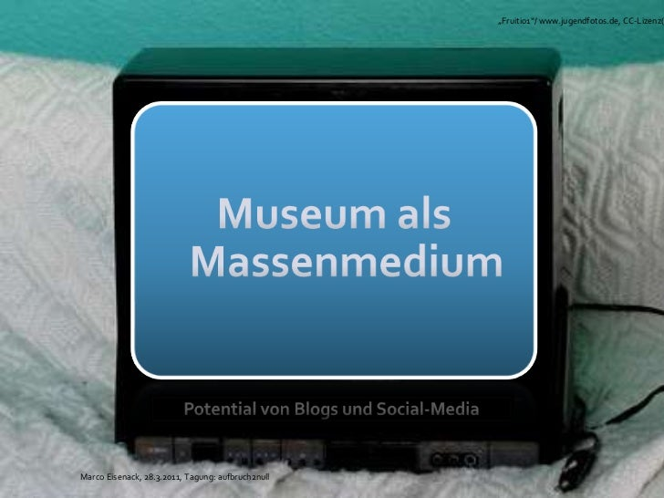 Museen im web2.0_eisenack präsentation1