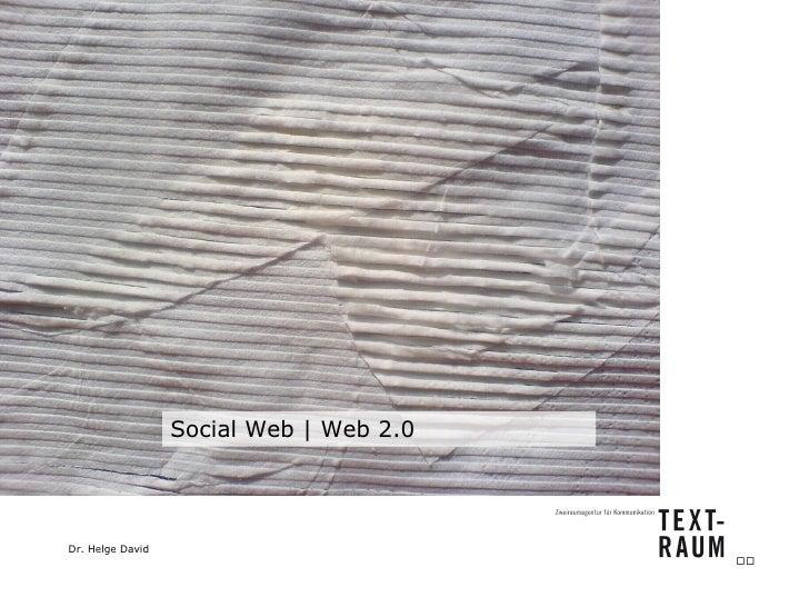 Social Web   Web 2.0