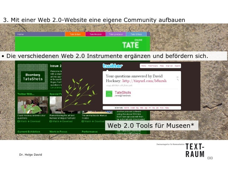 3. Mit einer Web 2.0-Website eine eigene Community aufbauen Web 2.0 Tools für Museen*  <ul><li>Die verschiedenen Web 2.0 I...