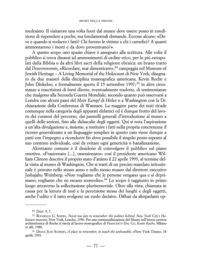 iniziano dunque con l'ascesa al potere di Hitler nel 1933; altri, incluso lo Ju¨- disches Museum di Berlino, illustrano il...