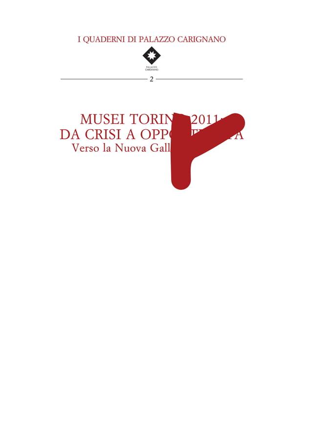 MARIO EPIFANI, Dal Museo al territorio. Musei italiani e musei americani: il caso del Getty . . . . . . . . . . . . . . . ...