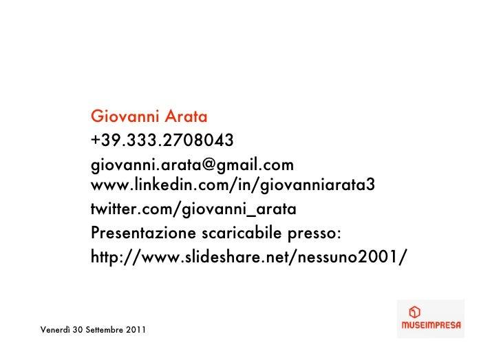 Giovanni Arata           +39.333.2708043           giovanni.arata@gmail.com           www.linkedin.com/in/giovanniarata3  ...