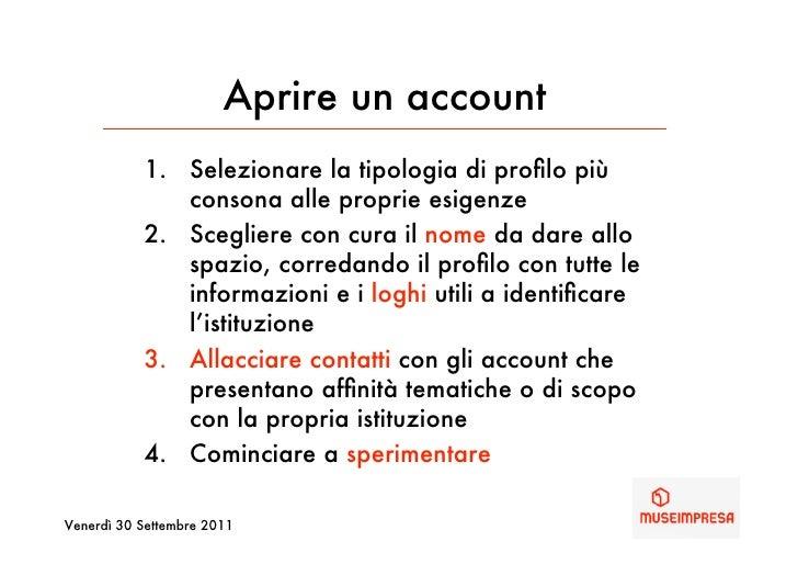 Aprire un account           1. Selezionare la tipologia di profilo più              consona alle proprie esigenze          ...