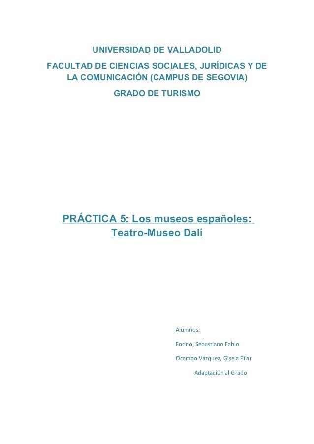 UNIVERSIDAD DE VALLADOLIDFACULTAD DE CIENCIAS SOCIALES, JURÍDICAS Y DE   LA COMUNICACIÓN (CAMPUS DE SEGOVIA)             G...