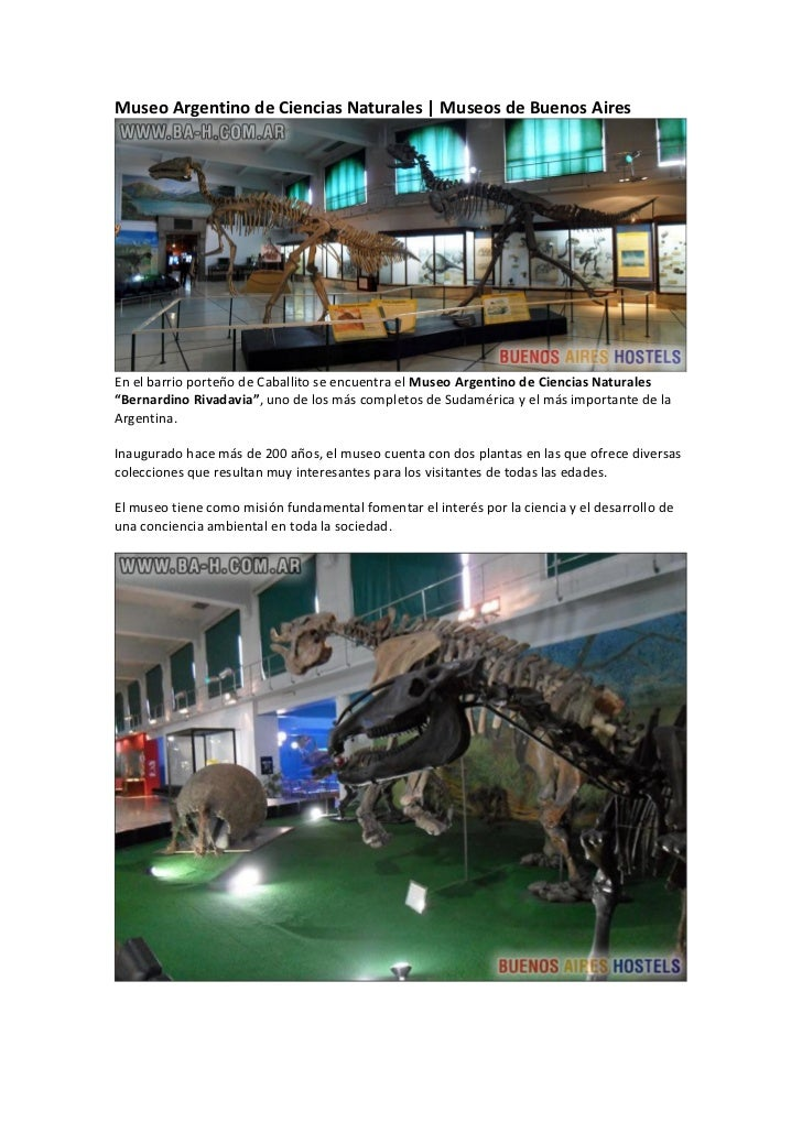 Museo Argentino de Ciencias Naturales   Museos de Buenos AiresEn el barrio porteño de Caballito se encuentra el Museo Arge...
