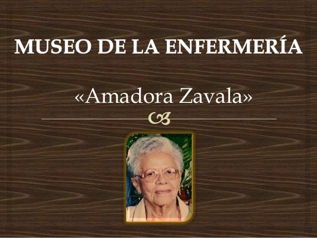 «Amadora Zavala»