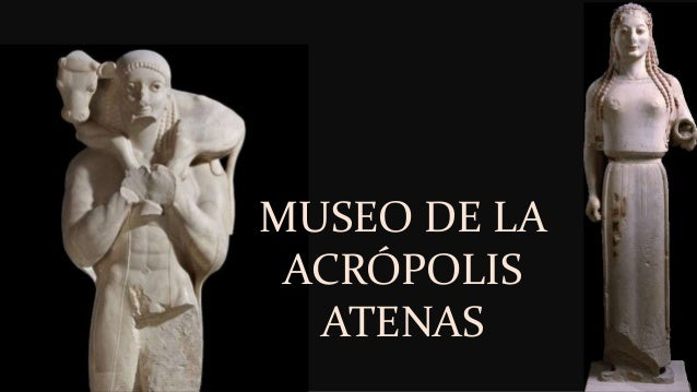 MUSEO DE LA ACRÓPOLIS ATENAS