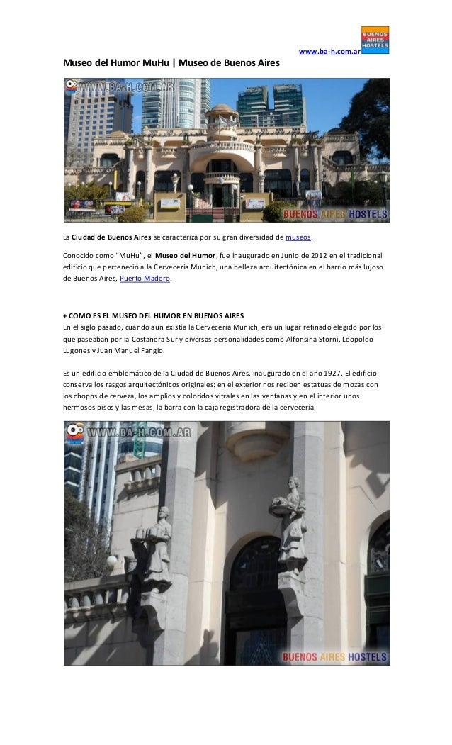 www.ba-h.com.ar Museo del Humor MuHu   Museo de Buenos Aires La Ciudad de Buenos Aires se caracteriza por su gran diversid...