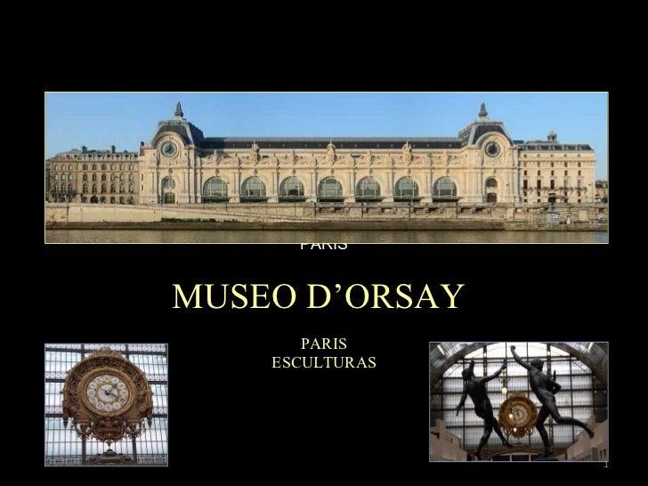MUSEO D'ORSAY PARIS PARIS ESCULTURAS