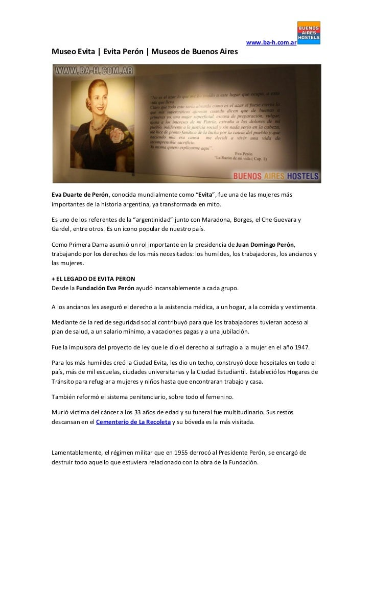 "www.ba-h.com.arMuseo Evita   Evita Perón   Museos de Buenos AiresEva Duarte de Perón, conocida mundialmente como ""Evita"", ..."