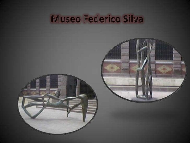 Museo Federico Silva<br />