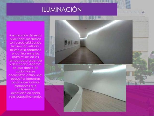 iluminacin en general para todo el museo el mobiliario