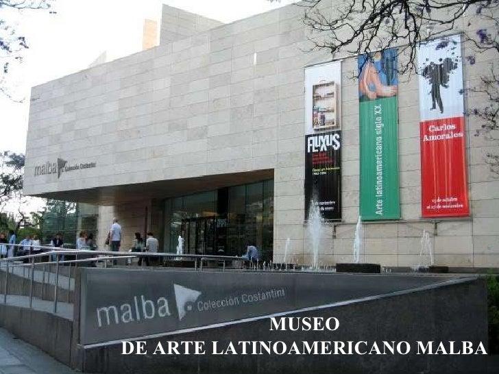 MUSEO DE ARTE LATINOAMERICANO MALBA
