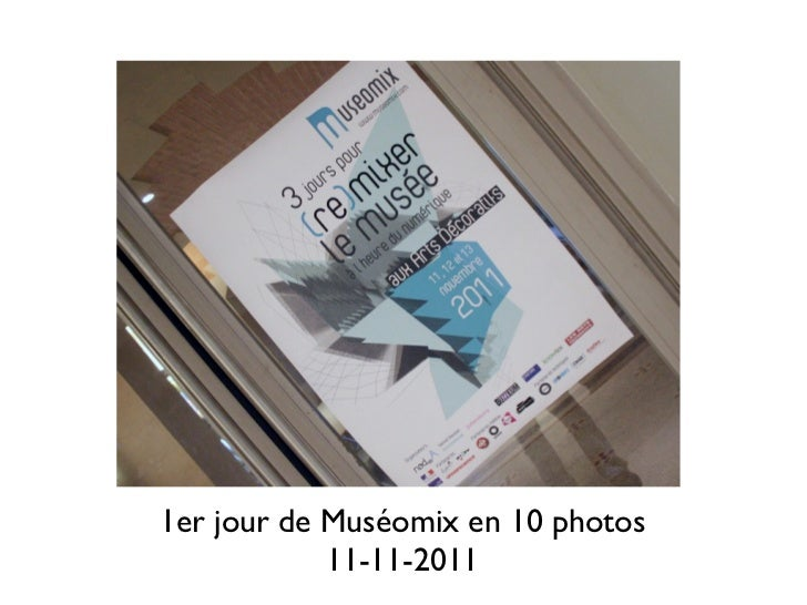 1er jour de Muséomix en 10 photos            11-11-2011