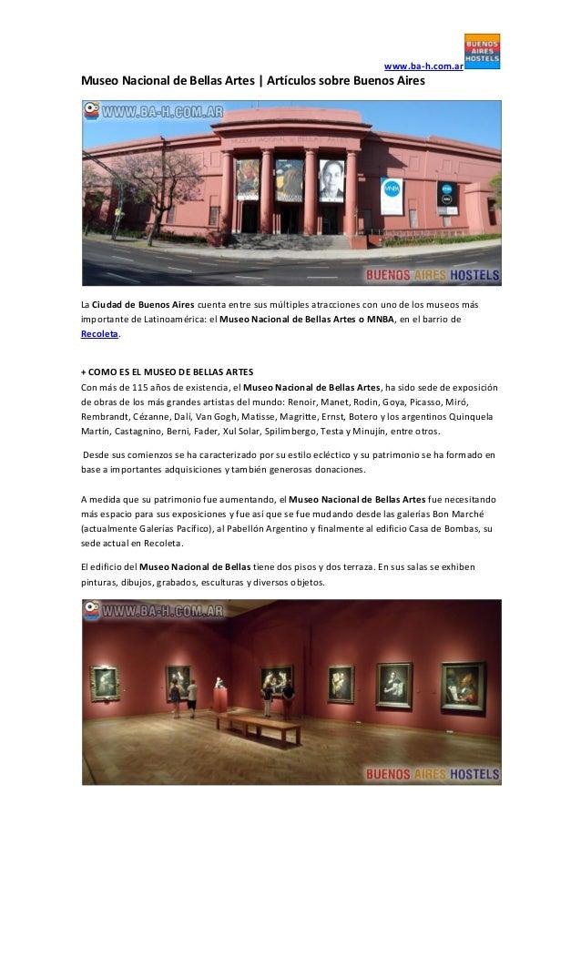 www.ba-h.com.ar  Museo Nacional de Bellas Artes | Artículos sobre Buenos Aires  La Ciudad de Buenos Aires cuenta entre sus...